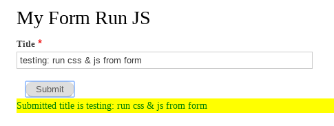 Drupal 8 - Run Javascript & CSS from form | OpenWritings net